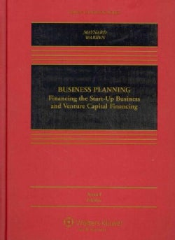 Business Planning: Financing the Start-Up Business and Venture Capital Financing (Hardcover)