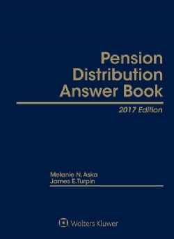Pension Distribution Answer Book 2017 (Hardcover)