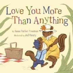 Love You More Than Anything (Hardcover)