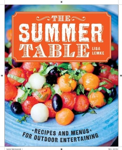 The Summer Table: Recipes and Menus for Casual Outdoor Entertaining (Hardcover)