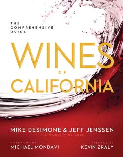 Wines of California: The Comprehensive Guide (Hardcover)