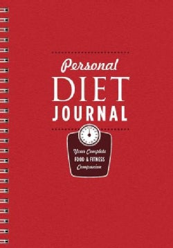 Personal Diet Journal: Your Complete Food & Fitness Companion (Record book)