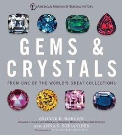 Gems & Crystals: From One of the World's Great Collections (Hardcover)