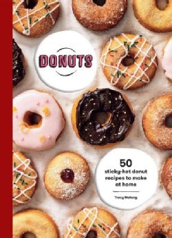 Donuts: 50 Sticky-Hot Donut Recipes to Make at Home (Hardcover)