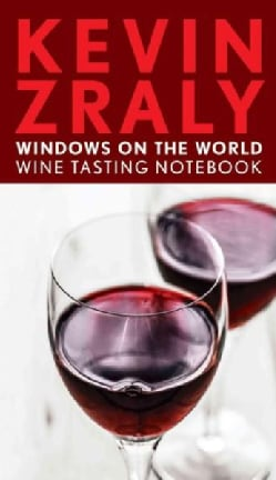 Kevin Zraly Windows on the World Wine Tasting Notebook (Paperback)