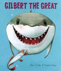 Gilbert the Great (Paperback)