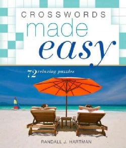 Crosswords Made Easy: 72 Relaxing Puzzles (Paperback)