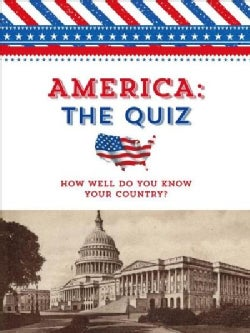 America: The Quiz - How Well Do You Know Your Country? (Paperback)