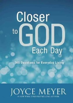 Closer to God Each Day: 365 Devotions for Everyday Living (Hardcover)