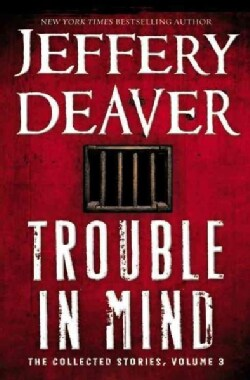 Trouble in Mind: The Collected Stories (Paperback)