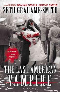 The Last American Vampire (Hardcover)