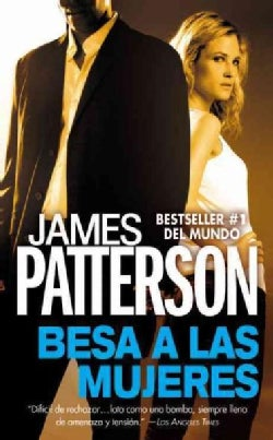 Besa a las mujeres / Woman Kiss (Paperback)