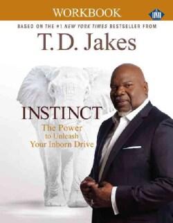 Instinct: The Power to Unleash Your Inborn Drive (Paperback)