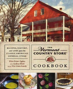 The Vermont Country Store Cookbook: Recipes, History, and Lore from the Classic American General Store (Hardcover)