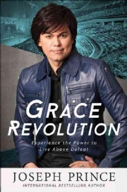 Grace Revolution: Experience the Power to Live Above Defeat (Paperback)