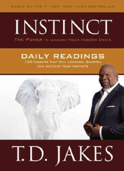 Instinct Daily Readings: 100 Insights That Will Uncover, Sharpen and Activate Your Instincts (Hardcover)