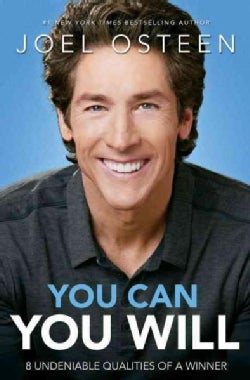 You Can, You Will: 8 Undeniable Qualities of a Winner (Paperback)