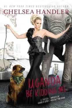 Uganda Be Kidding Me (Hardcover)