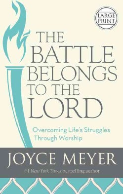 The Battle Belongs to the Lord (Paperback)