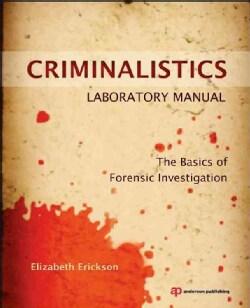Criminalistics: The Basics of Forensic Investigation (Paperback)