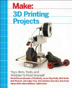 Make: 3D Printing Projects (Paperback)