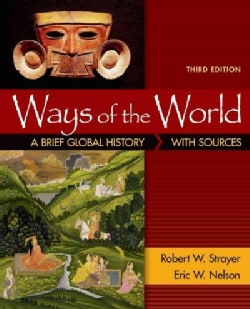 Ways of the World With Sources: A Brief Global History (Paperback)