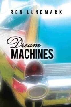 Dream Machines (Paperback)