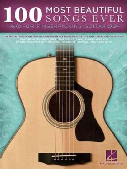 100 Most Beautiful Songs Ever: For Fingerpicking Guitar (Paperback)