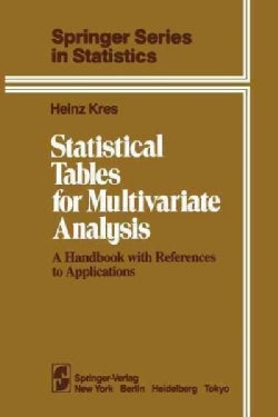 Statistical Tables for Multivariate Analysis: A Handbook With References to Applications (Paperback)