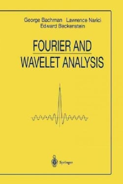 Fourier and Wavelet Analysis (Paperback)