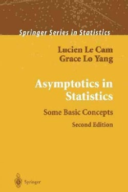 Asymptotics in Statistics: Some Basic Concepts (Paperback)