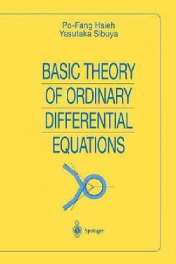 Basic Theory of Ordinary Differential Equations (Paperback)