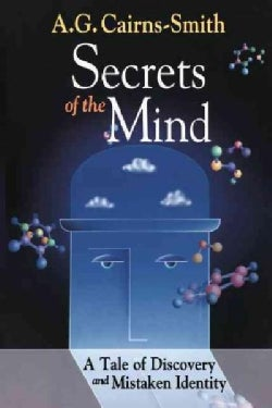 Secrets of the Mind: A Tale of Discovery and Mistaken Identity (Paperback)