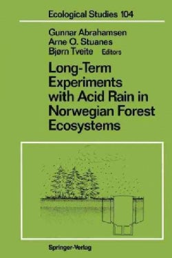 Long-Term Experiments With Acid Rain in Norwegian Forest Ecosystems (Paperback)