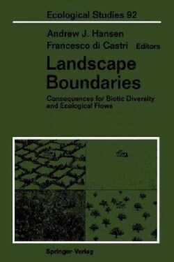 Landscape Boundaries: Consequences for Biotic Diversity and Ecological Flows (Paperback)