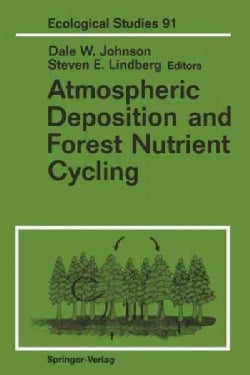 Atmospheric Deposition and Forest Nutrient Cycling: A Synthesis of the Integrated Forest Study (Paperback)