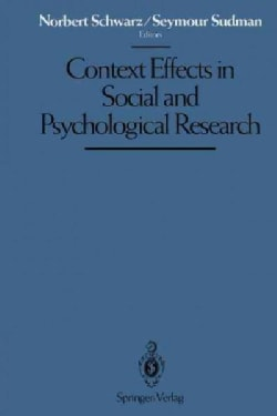 Context Effects in Social and Psychological Research (Paperback)