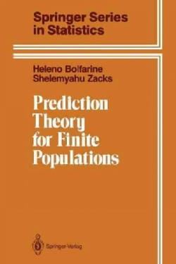 Prediction Theory for Finite Populations (Paperback)