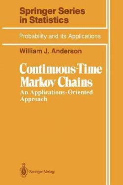 Continuous-Time Markov Chains: An Applicationsoriented Approach (Paperback)