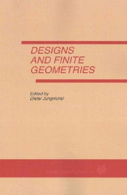 Designs and Finite Geometries (Paperback)