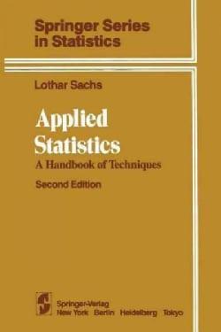 Applied Statistics: A Handbook of Techniques (Paperback)