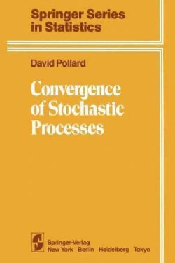 Convergence of Stochastic Processes (Paperback)