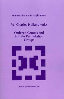 Ordered Groups and Infinite Permutation Groups (Paperback)