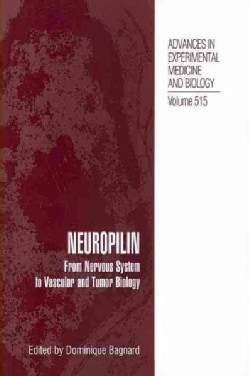 Neuropilin: From Nervous System to Vascular and Tumor Biology (Paperback)