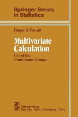 Multivariate Calculation: Use of the Continuous Groups (Paperback)