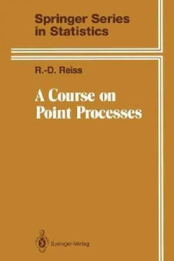 A Course on Point Processes (Paperback)