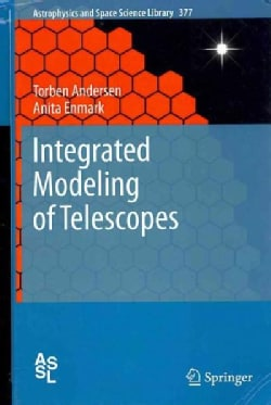 Integrated Modeling of Telescopes (Hardcover)