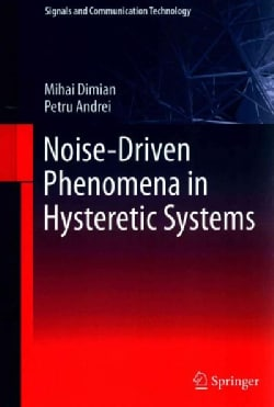 Noise-Driven Phenomena in Hysteretic Systems (Hardcover)