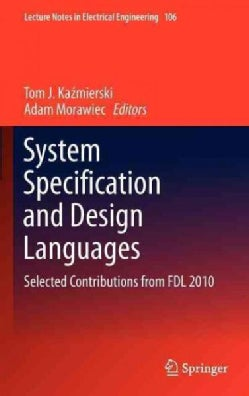 System Specification and Design Languages: Selected Contributions from FDL 2010 (Hardcover)