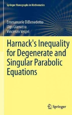 Harnack's Inequality for Degenerate and Singular Parabolic Equations (Hardcover)